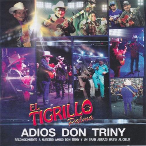 Adios Don Triny by El Tigrillo Palma