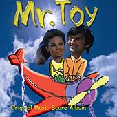 Mr Toy Soundtrack by Various Artists