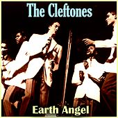 Earth Angel von The Cleftones