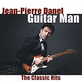 Guitar Man (The Classic Hits) (Apache-Shazam-Johnny B. Goode-La Grange...) by Various Artists