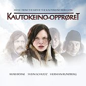 Music From The Movie The Kautokeino Rebellion by Mari Boine