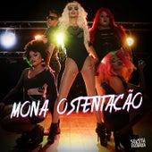 Mona Ostentação de Seketh Bárbara