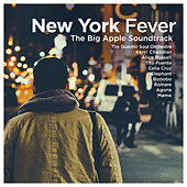 New York Fever Vol.1 - The Big Apple Soundtrack : The Quantic Soul Orchestra, Kerri Chandler, Alice Russel, Tito Puente, Celia Cruz, Elephant, Bonobo, Romare, Agoria, Møme… van Various Artists
