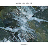 These Four Walls by Ambassadeurs