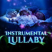Instrumental Lullaby – Music for Sleep, Songs for Baby, Calm Night with Composers, Sleeping Baby, Healing Lullabies to Bed by Baby Sleep Therapy Club
