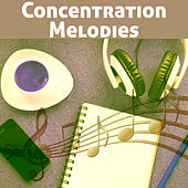 Concentration Melodies – Music for Learning, Creative Thinking, Instrumental Music to Work, Ideal Memory, Mozart, Bach by Exam Study Music Set