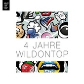 4 Jahre WildOnTop Selected By the Crew by Various Artists