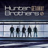 Getaway by The Hunter Brothers