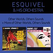 Other Worlds, Other Sounds + More of Other Worlds, Other Sounds (Bonus Track Version) by Esquivel