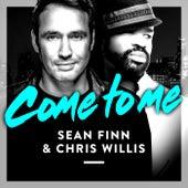Come to Me by Sean Finn