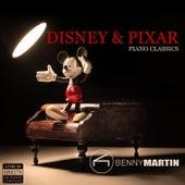 Disney & Pixar Piano Classics by Benny Martin