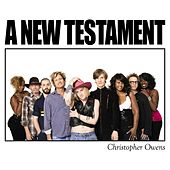 A New Testament von Christopher Owens