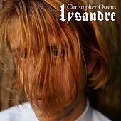 Lysandre (Acoustic) by Christopher Owens