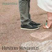 Insanitea fra Hipsters Mindfield