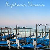 Euphoria Venecia by Night Knight