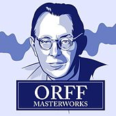Orff - Masterwork von Various Artists