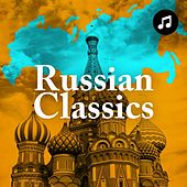 Russian Classics by Various Artists