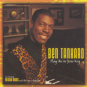 Play Me In Your Key by Ben Tankard