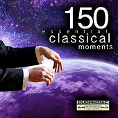 150 Essential Classical Moments von Various Artists