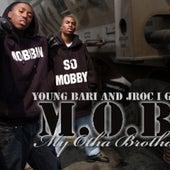 M.O.B. by Young Bari - J Roc