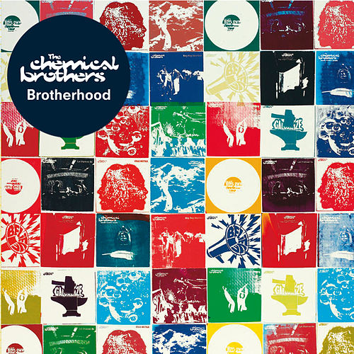 Brotherhood by The Chemical Brothers