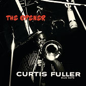 The Opener (Rudy Van Gelder Edition) by Curtis Fuller