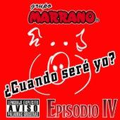 ¿Cuando Seré Yo? by Grupo Marrano