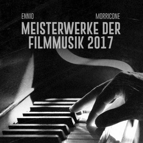 Ennio Morricone 2017 Meisterwerke der filmmusik de Ennio Morricone