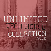 Unlimited Tech House Collection, Vol. 2 de Various Artists