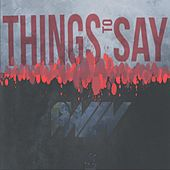 Things to Say by P.win