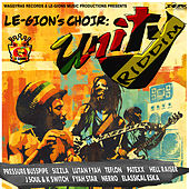 Le-Gion's Choir: Unity Riddim by Various Artists