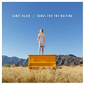 Songs for the Waiting by Janet Blair