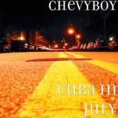 Cuba in July by Chevyboy