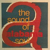 The Sound of Alabama Soul, Vol. 1 by Various Artists