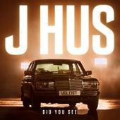 Did You See von J Hus