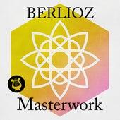 Berlioz - Masterwork von Various Artists