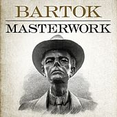 Bartok - Masterwork by Various Artists