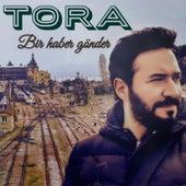 Bir Haber Gönder by Tora