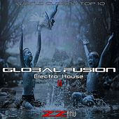 Global Fusion Electro House 2 (World Closing Top 10) by ZZanu