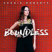 Boundless by Kerrie Roberts