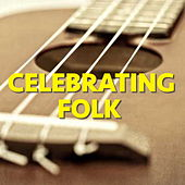 Celebrating Folk de Various Artists