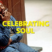 Celebrating Soul by Various Artists