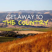 Get Away To The Country von Various Artists