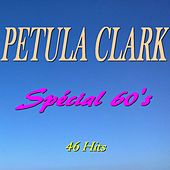 Spécial 60's (46 Hits) by Petula Clark