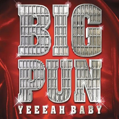 Yeeeah Baby by Big Pun