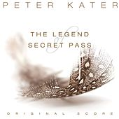 The Legend of Secret Pass (Original Score) de Peter Kater