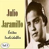 Julio Jaramillo - Éxitos Inolvidables, Vol. 1 by Julio Jaramillo