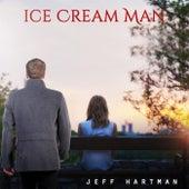 Ice Cream Man by Jeff Hartman