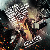 Collide (Original Motion Picture Soundtrack) de Various Artists