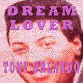 Dream Lover de Tony Orlando